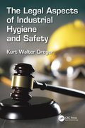 Legal Aspects of Industrial Hygiene and Safety