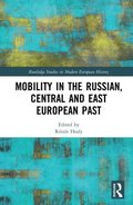 Mobility in the Russian, Central and East European Past