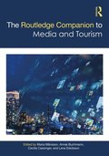 Routledge Companion to Media and Tourism