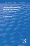 Twentieth-Century British and American Theatre