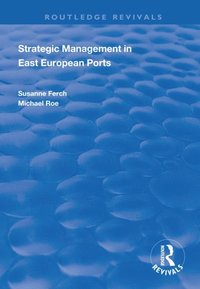 Strategic Management in East European Ports