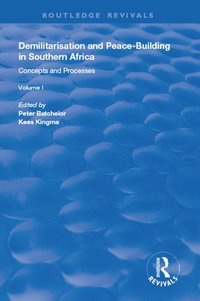 Demilitarisation and Peace-Building in Southern Africa