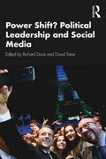 Power Shift? Political Leadership and Social Media