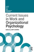 Current Issues in Work and Organizational Psychology