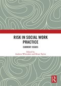 Risk in Social Work Practice