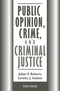 Public Opinion, Crime, And Criminal Justice