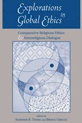 Explorations In Global Ethics