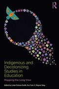 Indigenous and Decolonizing Studies in Education