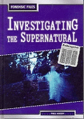 Investigating The Supernatural