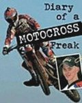 Diary Of A Motocross Freak
