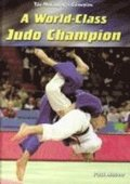 World-Class Judo Champion