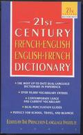 21st Century French-English, English-French Dictionary