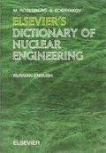 Elsevier's Dictionary of Nuclear Engineering