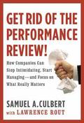 Get Rid of the Performance Review!