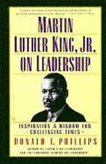 Martin Luther King Jr. On Leadership