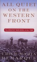 All quiet on the western front / Erich Maria Remarque