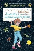 Junie B.'s Essential Survival Guide to School (Junie B. Jones)