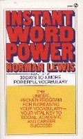 Instant Word Power: The Unique, Proven Program for Increasing Your Vocabulary--Your Vital Key to Social, Academic, and Career Success