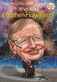 Who Was Stephen Hawking?