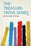 The Treasure-Trove Series