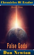 Chronicles Of Erador: Book One: False Gods