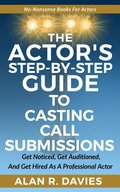 Actor's Step-By-Step Guide To Casting Call Submissions