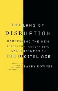 Laws of Disruption