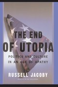 The End Of Utopia