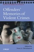 Offenders' Memories of Violent Crimes