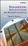 Biological Applications of Microfluidics