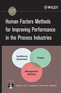 Human Factors Methods for Improving Performance in the Process Industries