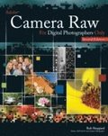 Adobe Camera Raw For Digital Photographers Only 2nd Edition