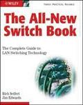 The All-new Switch Book: The Complete Guide To LAN Switching Technology 2nd Edition