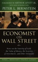 Economist on Wall Street (Peter L. Bernstein's Finance Classics)