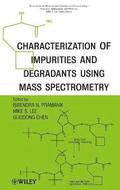 Characterization of Impurities and Degradants Using Mass Spectrometry