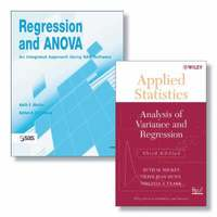 Regression and ANOVA: Regression and ANOVA: An Integrated Approach Using  SAS Software + Applied Statistics: Analysis of Variance and Regression,  Third
