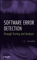 Software Error Detection through Testing and Analysis