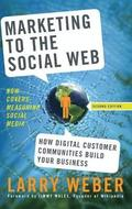 Marketing to the Social Web, 2nd Edition