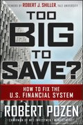 Too Big to Save? How to Fix the U.S. Financial System