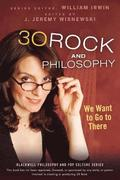 30 Rock and Philosophy
