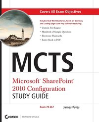 MCTS: Microsoft SharePoint Server 2010 Configuration Study Guide (70-667) Book/CD Package
