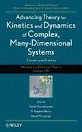Advancing Theory for Kinetics and Dynamics of Complex, Many-Dimensional Systems