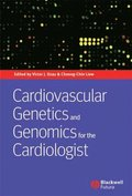 Cardiovascular Genetics and Genomics for the Cardiologist