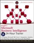 Kinght's Microsoft Business Intelligence 24-Hour Trainer Book/DVD