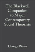 Blackwell Companion to Major Contemporary Social Theorists