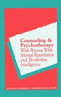 Counseling and Psychotherapy with Persons with Mental Retardation and Borderline Intelligence