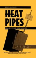 An Introduction to Heat Pipes