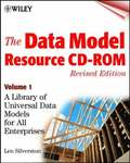 The Data Model Resource CD: A Library of Universal Data Models for All Ente