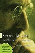 Secrets & Lies: Digital Security In a Networked World (Paperback)