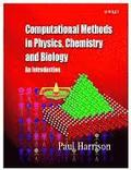 Computational Methods in Physics, Chemistry and Biology